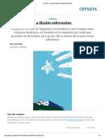 Cataluña_ La ilusión soberanista _ Opinión _ EL PAÍS