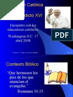 Educacion Catolica - Benedicto Xvi en Usa
