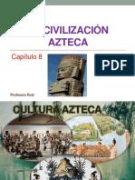 La Civilización Azteca Capitulo 8