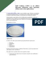 La Carboxi Metil Celulosa