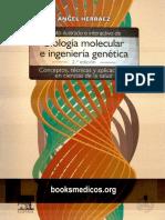 Texto Ilustrado de Biologia Molecular e Ingenieria Genetica 2da edicion- Angel Herraez.pdf