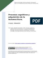 Urquijo, Sebastian (2007). Procesos Cognitivos y Adquisicion de La Lectoescritura