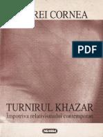 Turnirul Khazar împotriva relativismului contemporan - Andrei Cornea.pdf