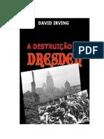 A Destruição de Dresden - David Irving.pdf