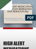 Kuliah 6. HIGH ALERT MEDICATION DAN BAHAN BERBAHAYA DAN BERACUN.pptx