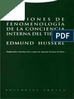 Edmund Husserl - Lecciones de fenomenología de la conciencia interna del tiempo