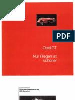 Opel GT - Nur Fliegen ist schoener