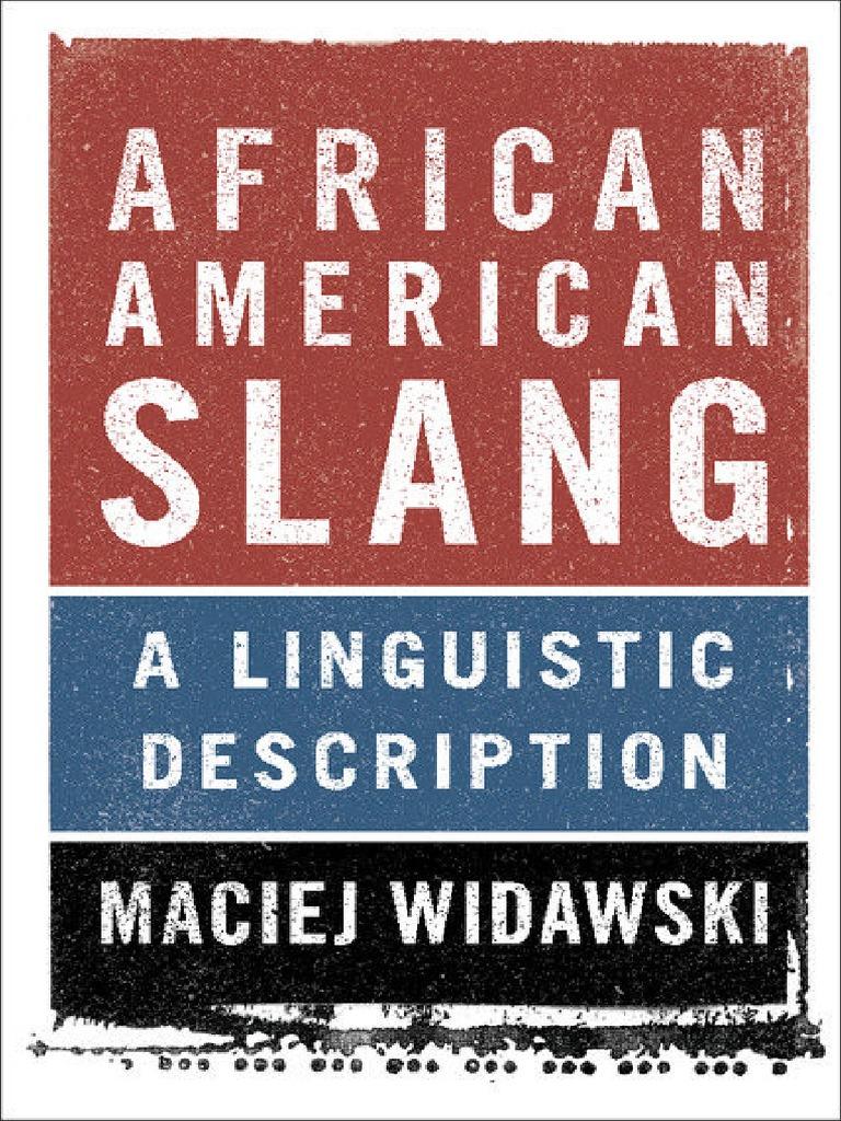 Afro American Slang Slang Linguistics