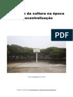 A Pobreza Da Cultura Na Época Da Sua Descentralização_Rui Matoso_setembro_2018_V2