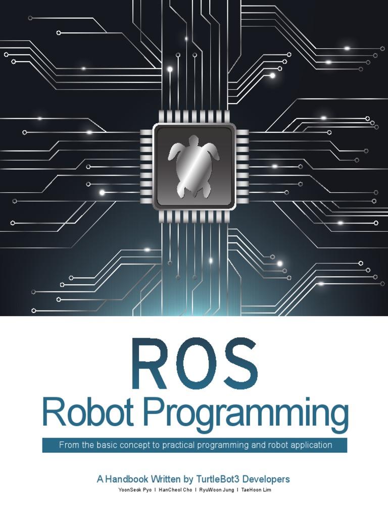 Robot Programming: A Handbook Written By Turtlebot3 Developers