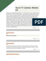 Falla Extraña en TV Cyberlux Modelo TVCX2