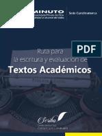 RUTA PARA LA ESCRITURA Y EVALUACIÓN DE TEXTOS ACADÉMICOS Final (1)-1.pdf