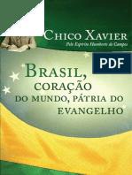 BrasiLCoracao Do Mundo Patria Do Evangelho - Chico Xavier