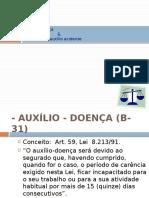 Auxílio Doença B-31 DIREITO PREVIDENCIARIO