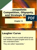 Chap013 Oligopoly, Monopolistic Competition & Price Strategy
