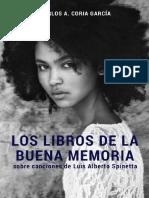 Los Libros de La Buena Memoria Sobre Canciones de Luis Alberto Spinetta