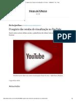 O Negócio Das Vendas de Visualização No YouTube - 11-08-2018 - Tec - Folha
