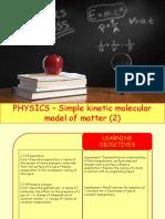 Physics 13 - Simple kinetic molecular model of matter - 2.pptx