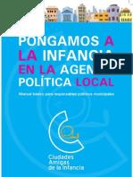 Manual básico para responsables políticos municipales. Ciudades amigas de la infancia. UNICEF
