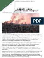 _La Intervención de EE.uu. en Siria Conllevará Un Genocidio Étnico y Religioso