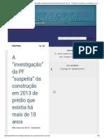 A _investigação_ Da PF _suspeita_