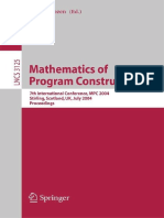 [Lecture Notes in Computer Science 3125] Greg Nelson (auth.), Dexter Kozen (eds.) - Mathematics of Program Construction_ 7th International Conference, MPC 2004, Stirling, Scotland, UK, July 12-14, 2004. Proceedings (2004,.pdf