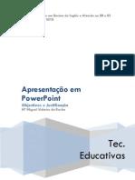 Defesa Apresesentação em PPT - Tecnologias Educativas (Part 3 of 4)