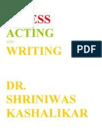 Stress Acting and Writing Dr Shriniwas Kashalikar