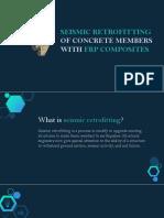 Seismic Retrofitting of Concrete Members With Frp Composites