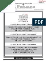 Proyecto de Ley de Presupuesto del Sector Público para el Año Fiscal 2019 - Proyecto de Ley de Endeudamiento del Sector Público para el Año Fiscal 2019 - Proyecto de Ley de Equilibrio Financiero del Presupuesto del Sector Público para el Año Fiscal 2019