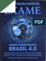 Como Construir o Brasil 4.0. Exame, Ano 52, n. 10, Ed. 1162, 30 Maio 2018. (1)