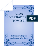 VIDA VERDADERA TOMO 01 Estructurado Por Alejandro Martínez