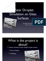Water Droplet Simulation on Glass Surfaces Term Project Proposal Presentation