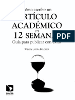 Wendy Laura Belcher Cómo Escribir Un Artículo Académico en 12 Semanas Guía Para Publicar Con Éxito
