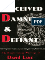 Deceived Damned and Defiant