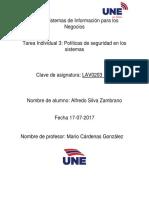 RAZONES POR LAS CUALES ES IMPORTANTE ESTABLECER POLITICAS DE SEGURIDAD PARA EL USO DE LOS SISTEMAS DE INFORMACION