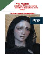 Via Matris - Via Crucis Desandado - Acompañemos a Maria