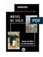 Notas de Viaje. Acerca de Marx y La Antropologia - Luis Guillermo Vasco