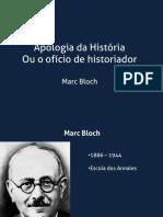 A Apologia da História ou do Ofício do Historiador