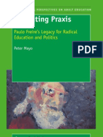 Liberating Praxis - Paulo Freire's legacy for Radical Education and Politics