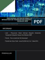 Penyusunan Sistem Informasi Geografis Infrastruktur Transportasi Kabupaten Kapuas Hulu Berbasis Web
