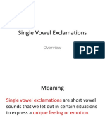 single vowel exclamations