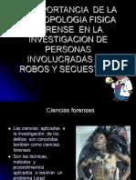 LA IMPORTANCIA  DE LA ANTROPOLOGIA FISICA FORENSE EN ROBOS Y SECUESTROS.ppt