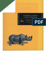 Humberto Maturana - Cognição, Ciência e Vida Cotidiana.pdf