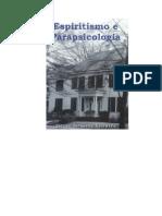 Espiritismo e Parapsicologia (Carlos Bernardo Loureiro)