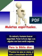1. Muletas espirituales
