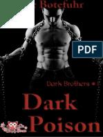 Dark Poison (Dark Brothers #1) - Bee Botefuhr.pdf