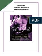 Guerreiros Sombrios - Livro 03 - Sedução da Meia-Noite - Donna Grant.pdf
