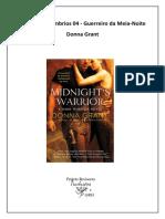 Guerreiros Sombrios - Livro 04 - Guerreiro da Meia-Noite - Donna Grant.pdf