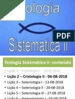 Teologia Sistemática II 2018- Cristologia - 2a. Aula